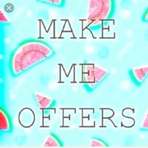 Make me offers!! 😊